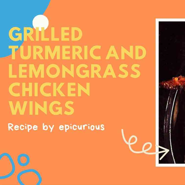 Grilled Turmeric Lemongrass Chicken Wings